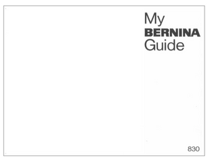 BERNINA 830 Instruction Manual (Printed)