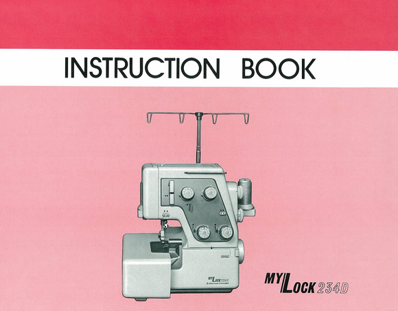 MY LOCK 234D Overlocker Instruction Manual (Printed)