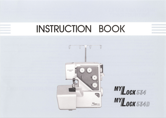 MY LOCK 534 & 534D Overlocker Instruction Manual (Printed)