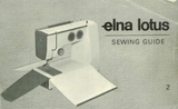ELNA Lotus ZZ Instruction Booklet & Sewing Guide (Printed)