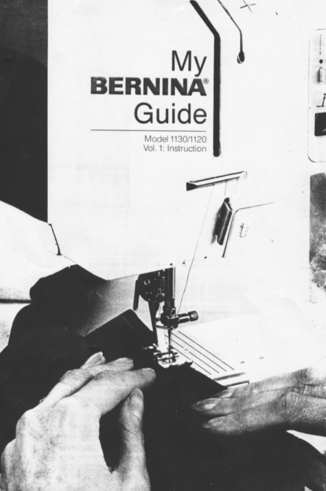 BERNINA 1130 & 1120 Instruction Manual (Printed)