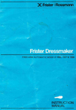 FRISTER + ROSSMANN Dressmaker 1005, 1007 & 1009 Instruction Manual (Download)