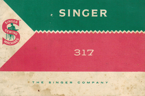 SINGER 317(K) Instruction Manual (Download)