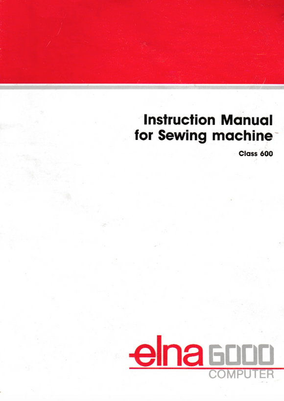 ELNA 6000 Instruction Booklet (Download)