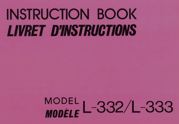 NEW HOME L-332 &333 Instruction Manual (Download)