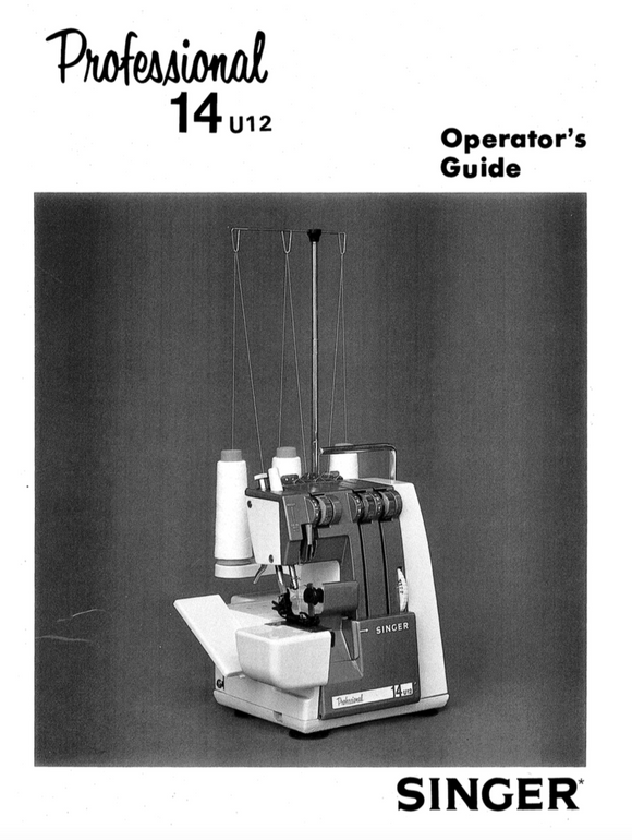 SINGER 14U12 Overlocker Instruction Manual (Download)
