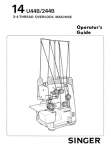 SINGER 14U44B & 14U244B Overlocker Instruction Manual (Printed)
