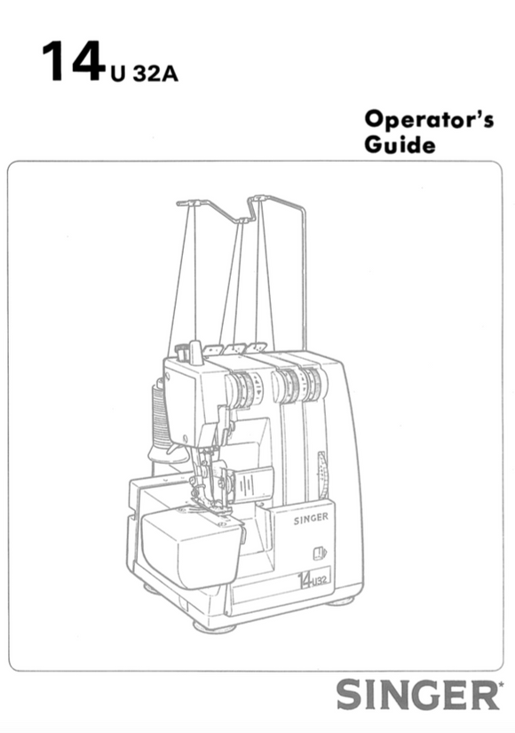 SINGER 14U32A Overlocker Instruction Manual (Download)