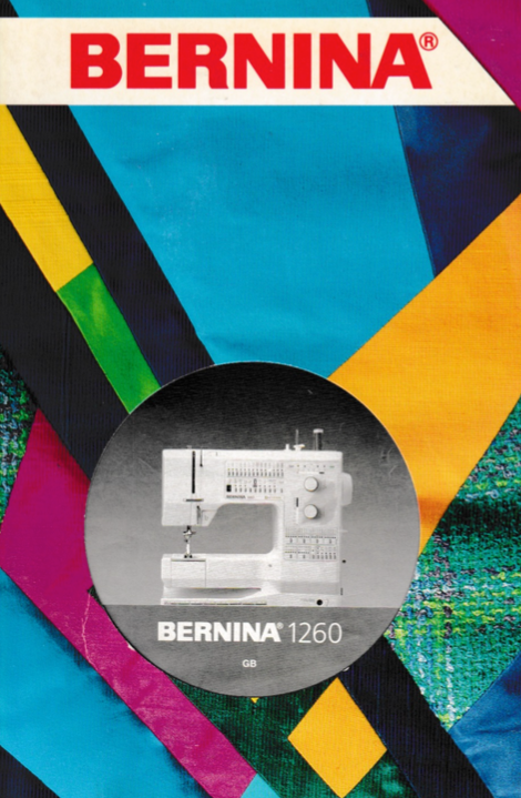 BERNINA 1260 Instruction Manual (Printed)
