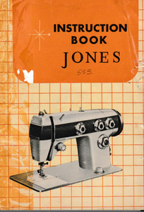 JONES Model 556 Sewing Machine  Instruction Manual (Download)