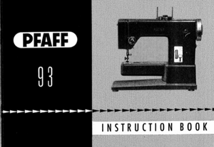PFAFF Models Model 93 (can also be used with model 91) Instruction Manuals (Printed)