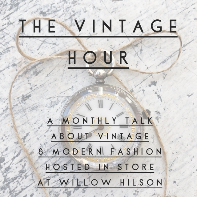 The Vintage Hour, New Monthly Fashion Talks