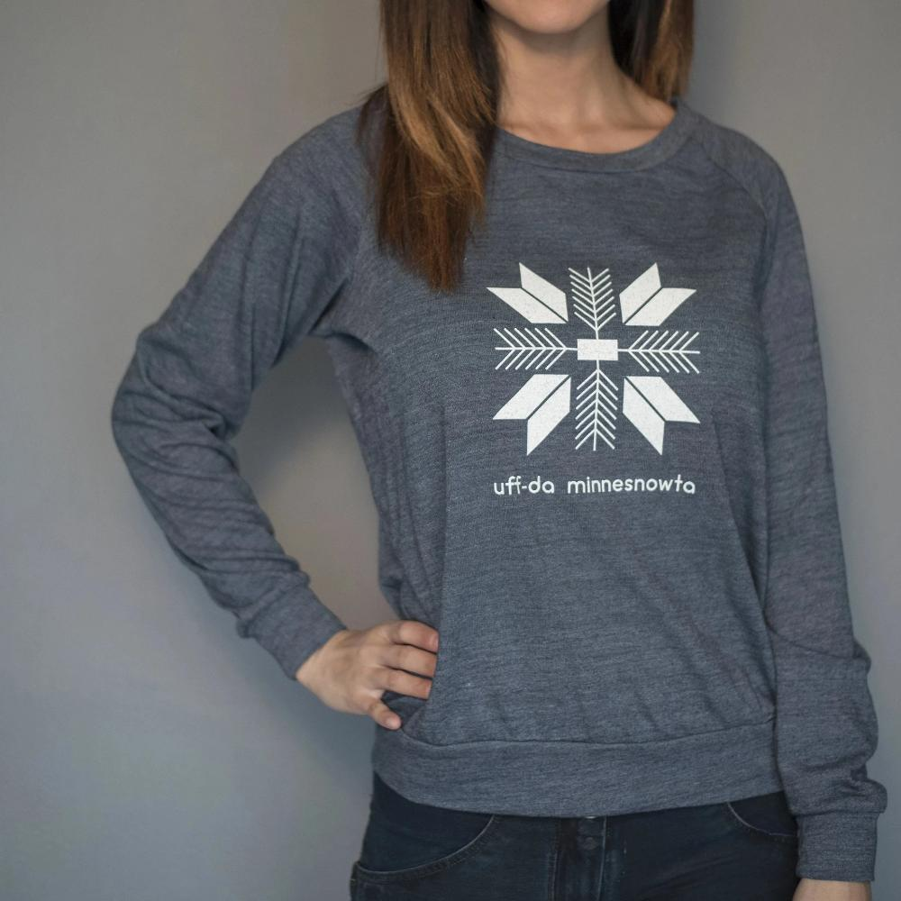 Minnesnowta Uff Da- Ladies Slouchy Pullover - Girl of 10,000 Lakes Collaboration