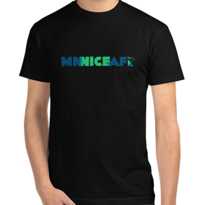 MNniceAF T-Shirt <br> *Sustainable*