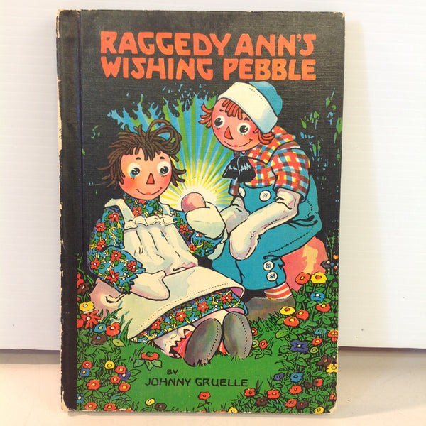 Vintage 1961 Bobbs-Merrill Hardcover Book Raggedy Ann's Wishing Pebble by Johnny Gruelle
