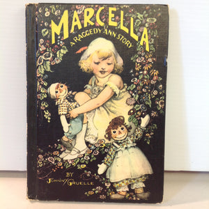 Vintage 1960 M A Donohue Hardcover Book Marcella, A Raggedy Ann Story by Johnny Gruelle