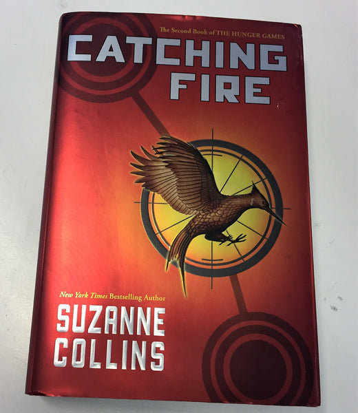 CATCHING FIRE Book 2 Of THE HUNGER GAMES By Suzanne Collins