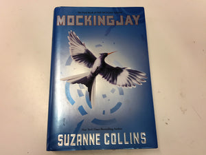 MOCKING JAY The Final Book Of THE HUNGER GAMES By Suzanne Collins