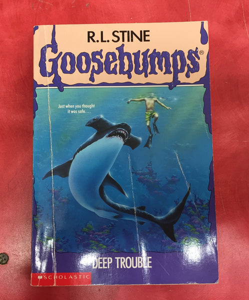 Goosebumps R. L. Stine Deep Trouble