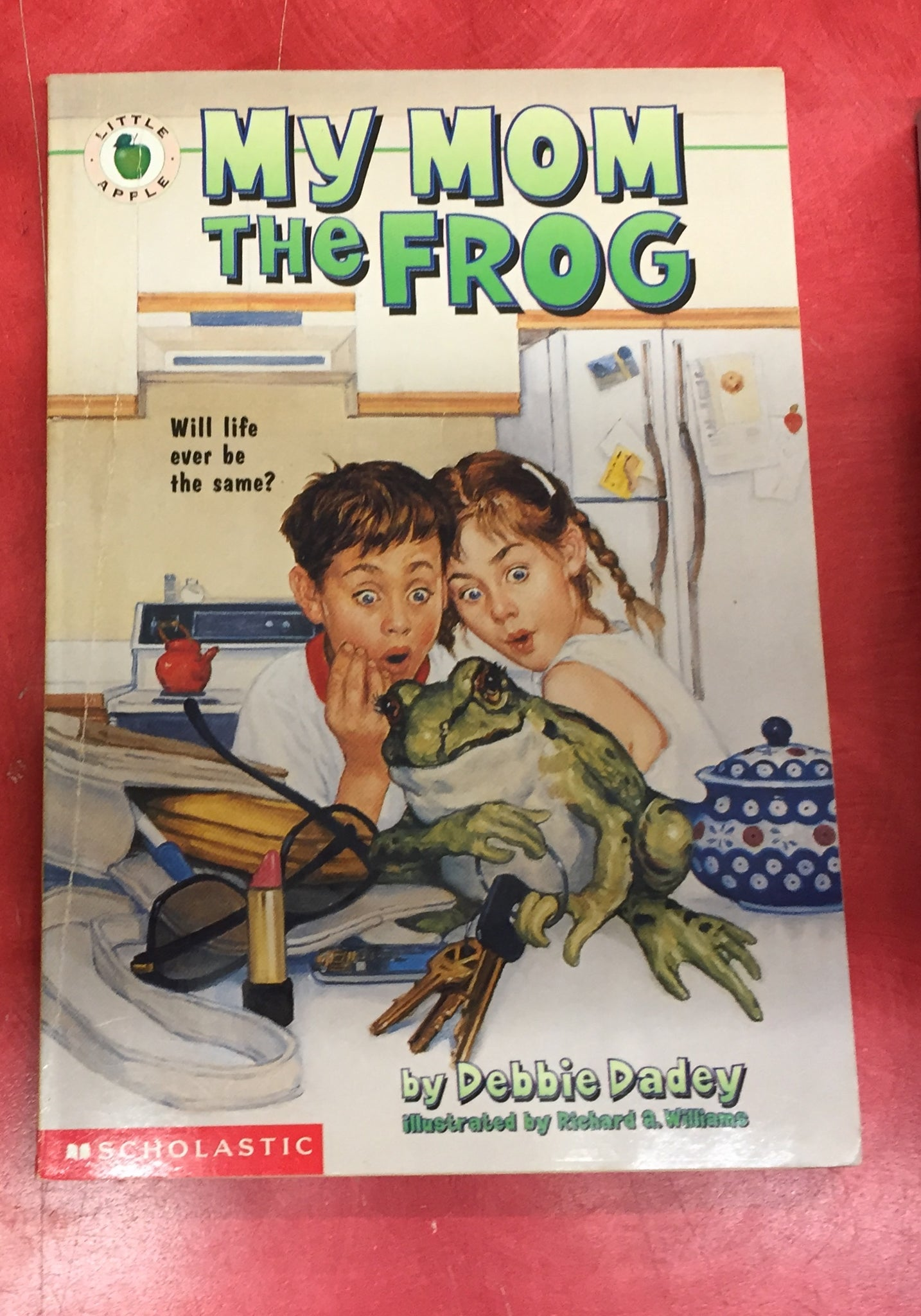 My mom the frog Debbie Dadey