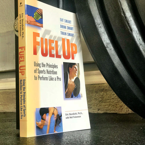FUEL UP - Principles of Sports Nutrition to Perform like a Pro