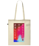 Follow the Passion Organic Cotton Classic Shopper Tote - MOTIVATEE