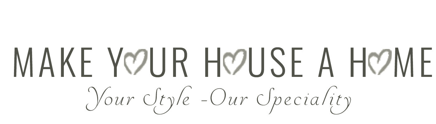 Make Your House A Home Whitchurch