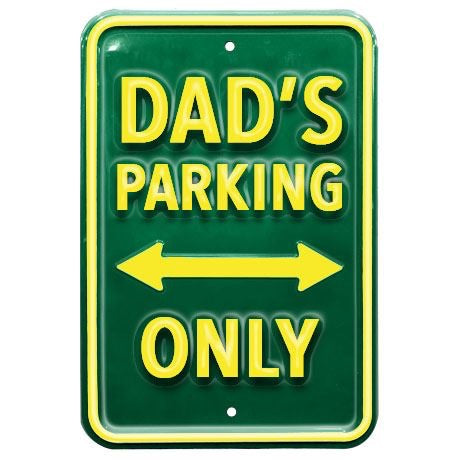 Metal Dads Parking Sign