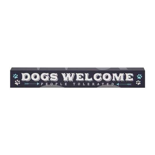 Dogs Welcome Plaque