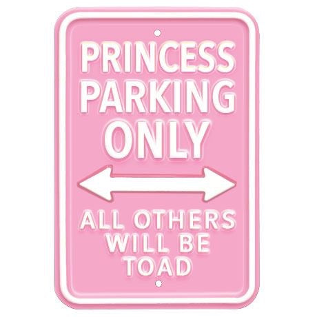 Metal Princess Parking Sign