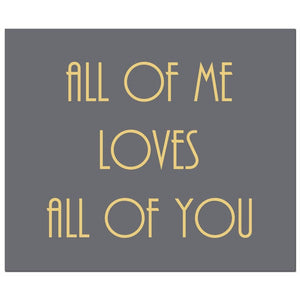 All Of Me Plaque