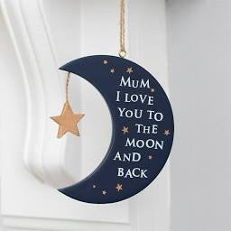 Mum ' Love You To The Moon And Back ' Plaque