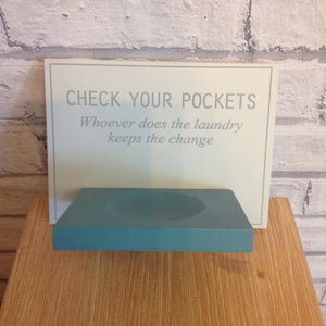 Check Your Pockets Laundry Sign