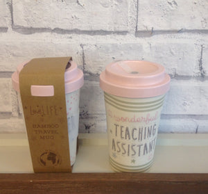 Love Life Bamboo Teaching Assistant Travel Mug