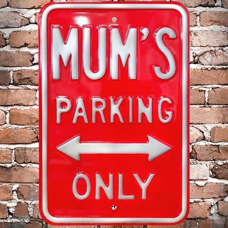 Metal Mum's Parking Sign