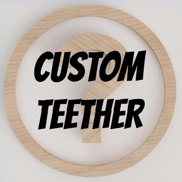 Custom Teether Engraving