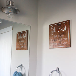 "CLEARANCE - Get Naked - 12""x12"" Home Decor Sign"