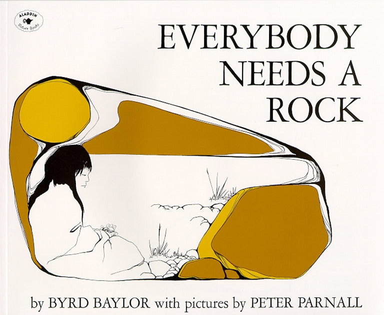Everybody Needs a Rock Soft Cover