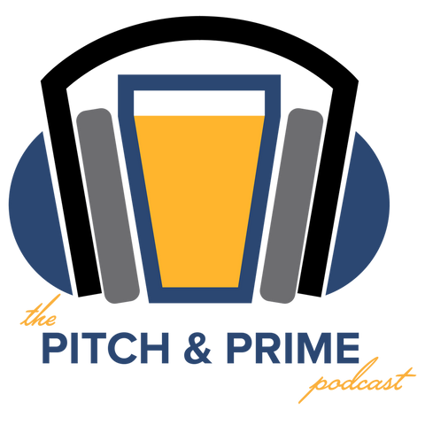 Pitch & Prime Podcast