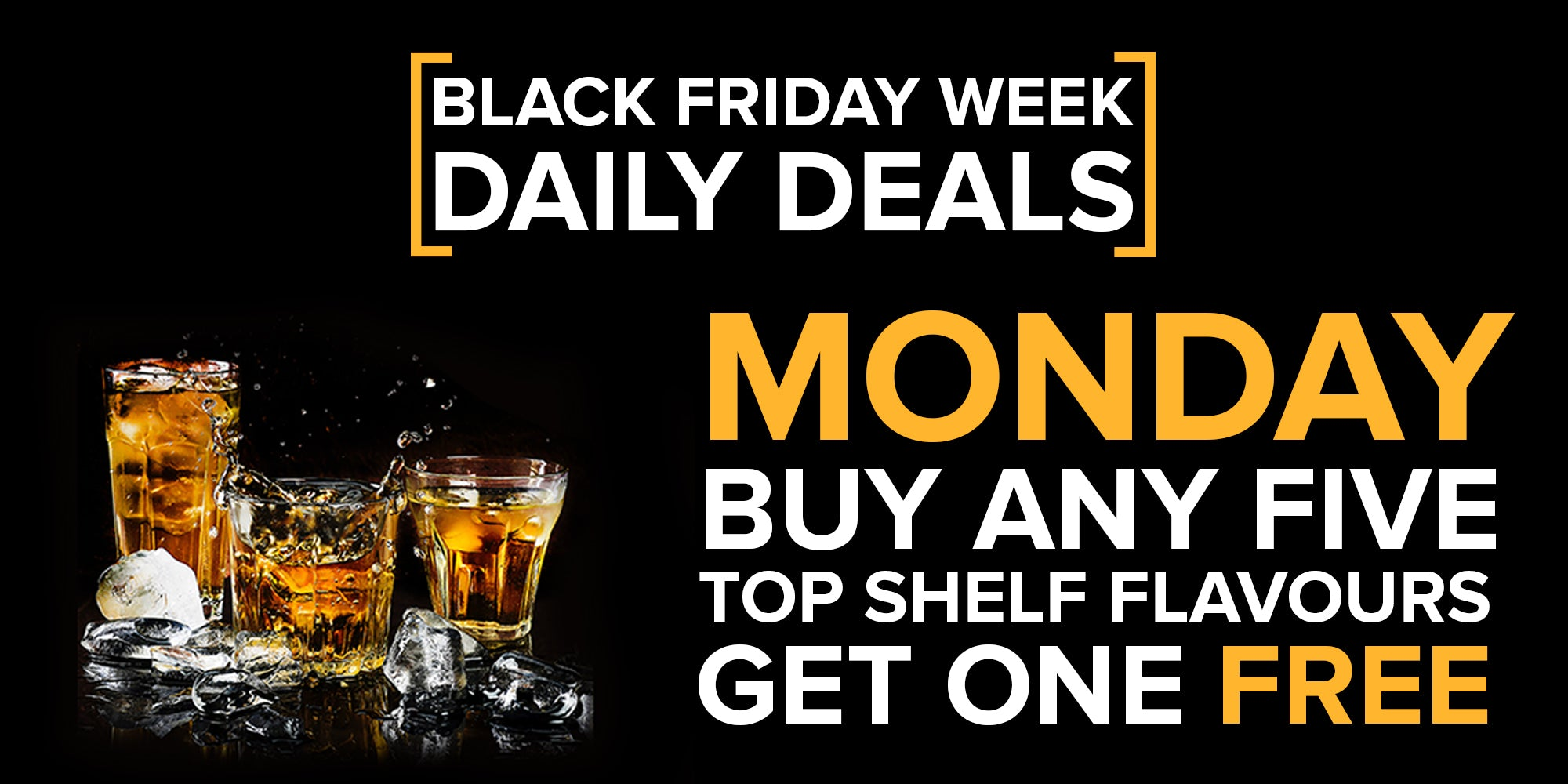 Black Friday Week Daily Deals - Buy 5 Still Spirits Flavours, Get 1 Free