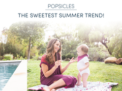Popsicles - the sweetest summer trend!