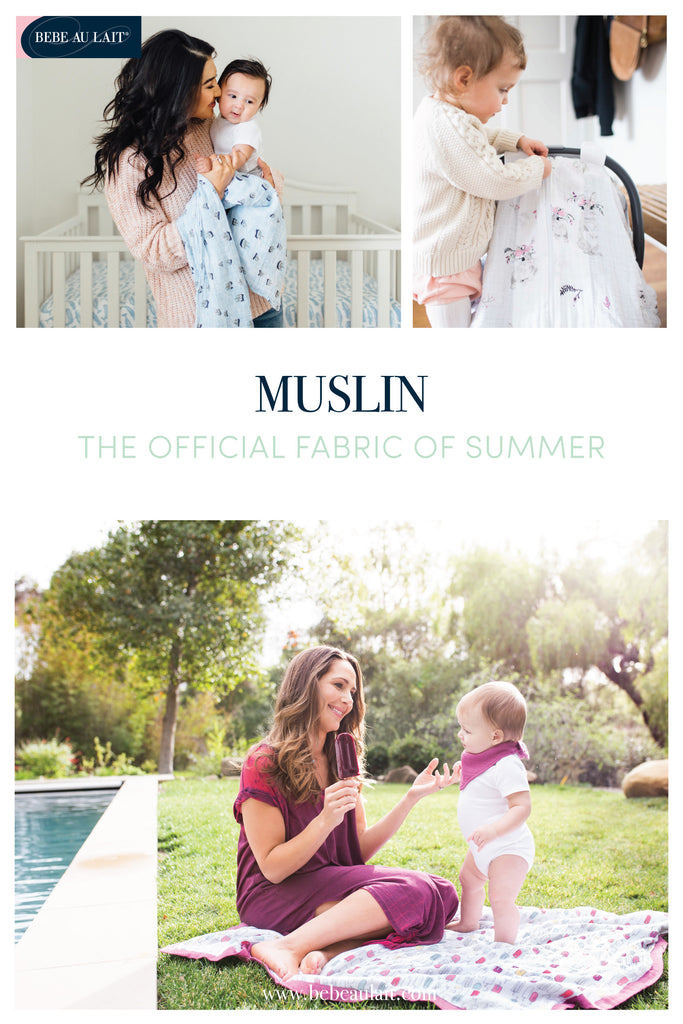 muslin - the official fabric of summer