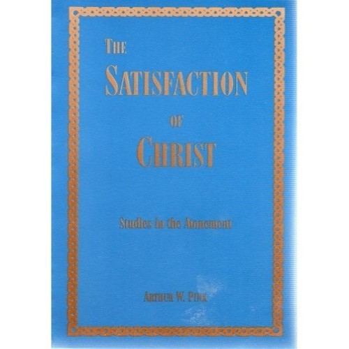 The Satisfaction of Christ