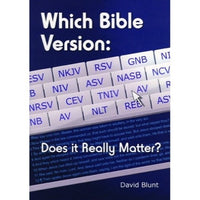 Which Bible Version: Does it Really Matter?