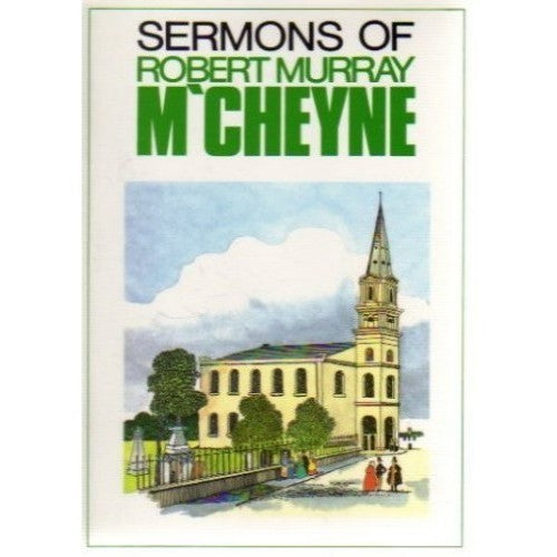 Sermons of Robert Murray M'Cheyne