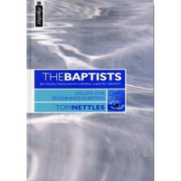 The Baptists Vol. 1