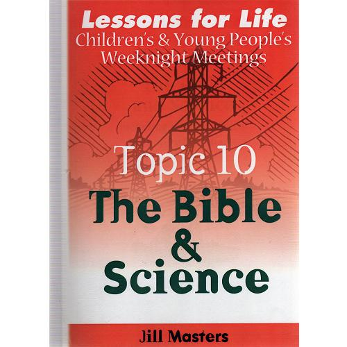 The Bible and Science - Weeknight topic 10
