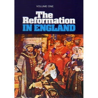 The Reformation in England  Volume 1