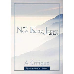 The New King James Version - A Critique