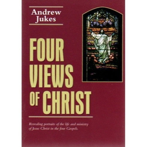 Four Views of Christ